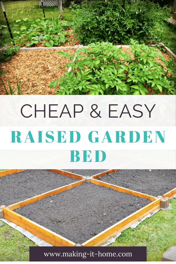 Cheap & Easy Raised Garden Bed
