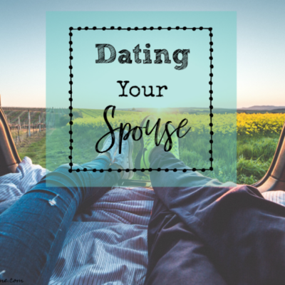 Rekindle the Passion in Your Marriage, Date Your Spouse!