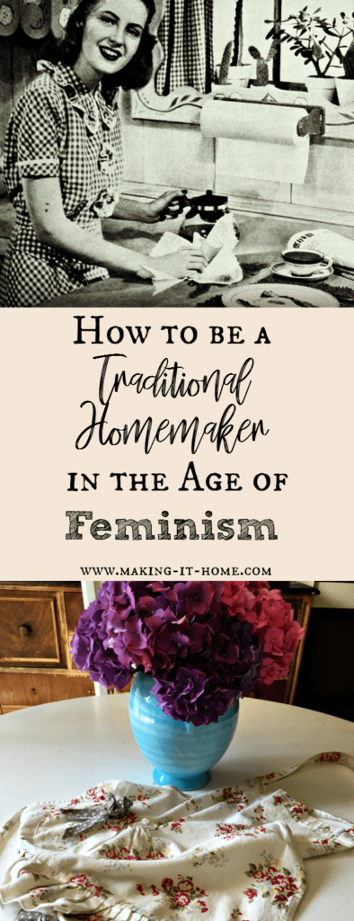 """Feel like when you tell people you're a homemaker, they look at you like you have three heads? Tired of rude comments about being more traditional? Here are some great support and tips for those of us living what some would say is a """"vintage"""", or """"antiquated"""" lifestyle."""