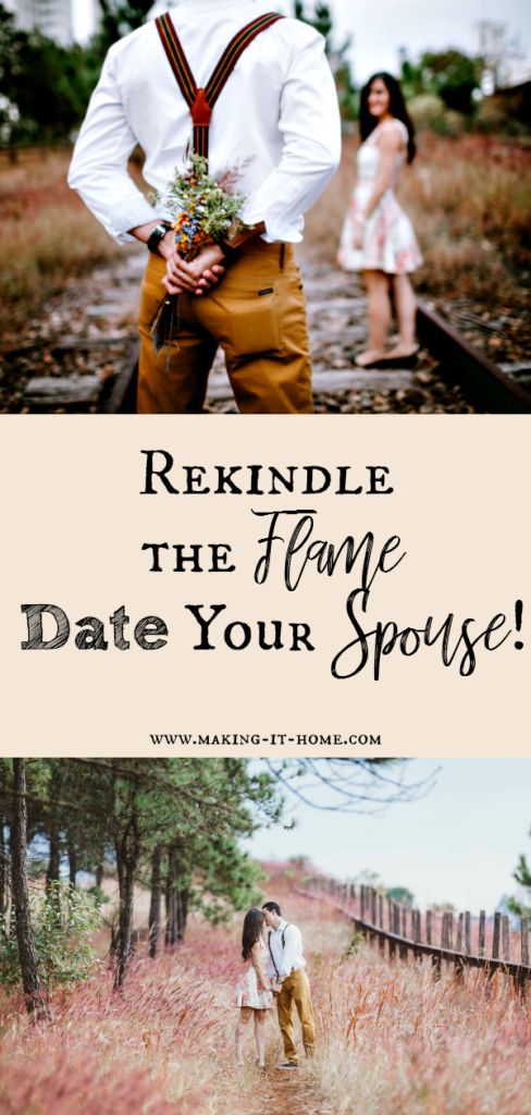Datingyourspouse ~ Making It Home
