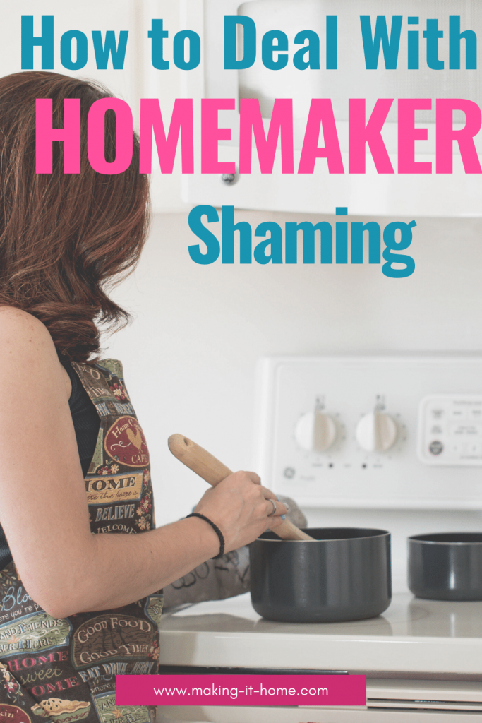 How to Deal With Homemaker Shaming
