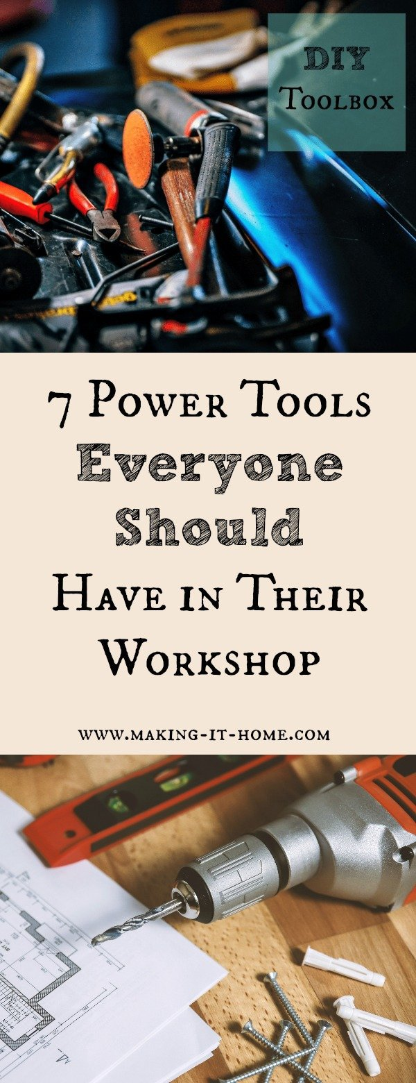 Find out what basic power tools you should have to set up your home workshop. Get the basics for any DIY around the home or homestead.
