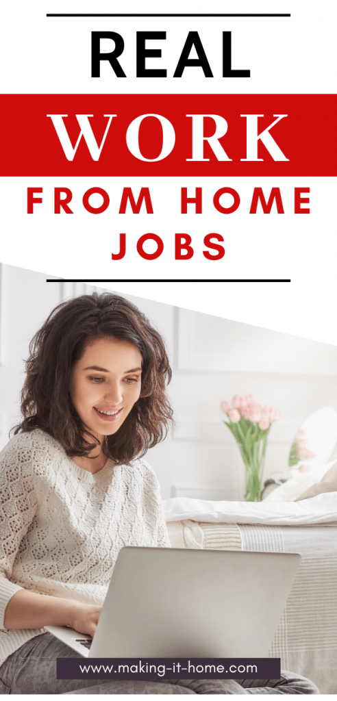 Real work from home jobs making it home