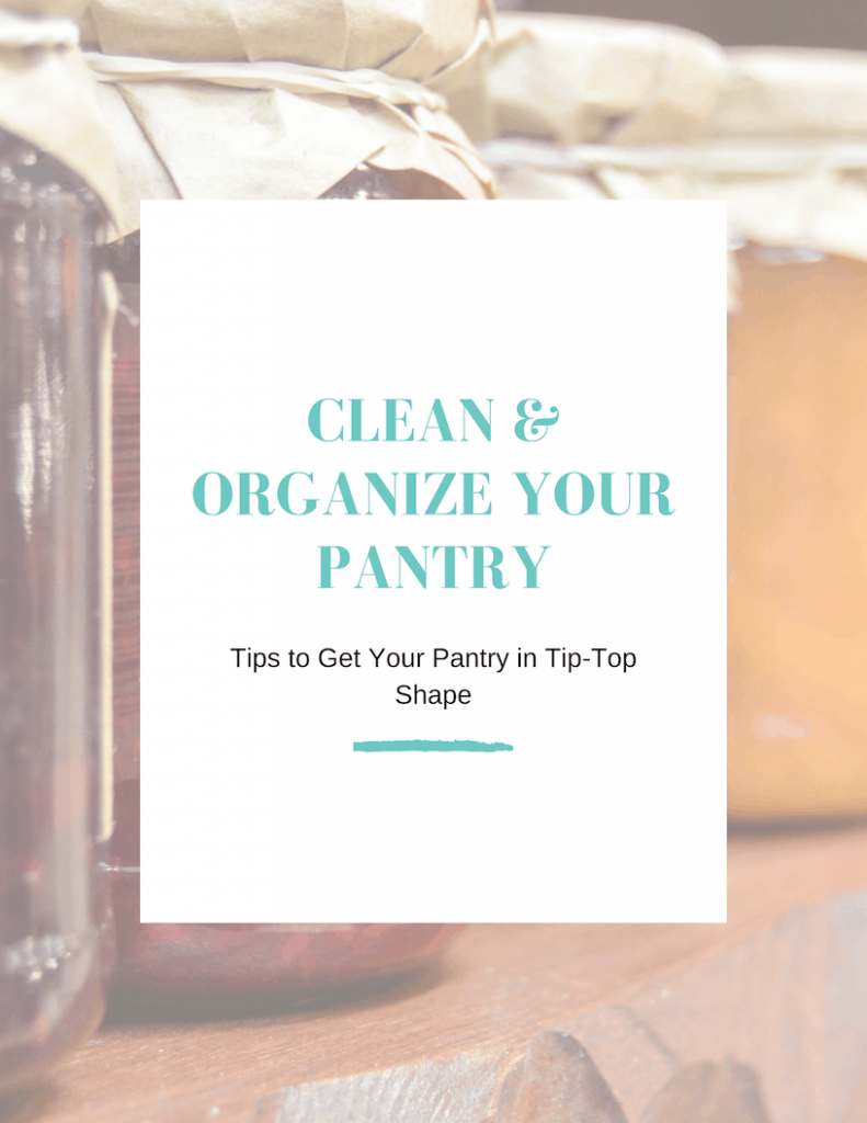 Clean & Organize Your Pantry Tips Printable
