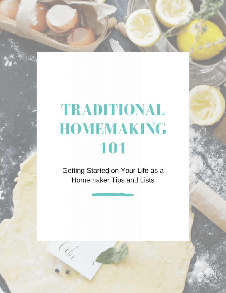 Traditional Homemaking 101 Printable Guide