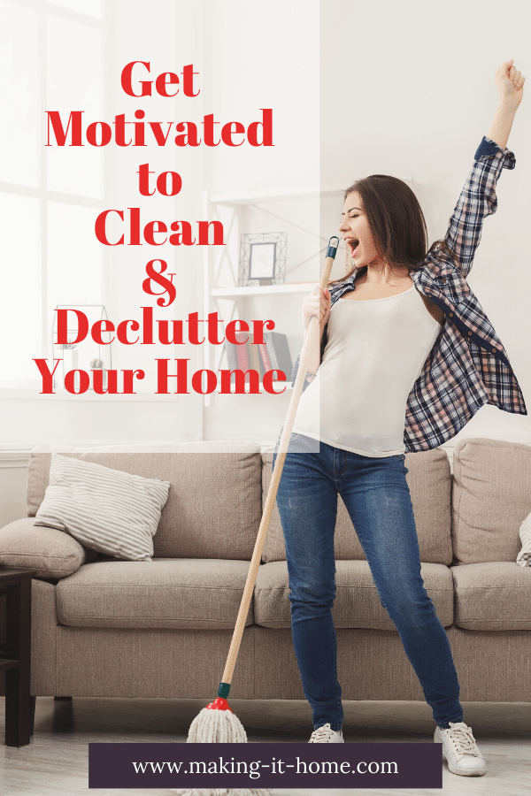 Get motivated to clean and declutter your home woman cleaning her home