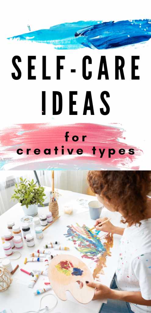 Self-Care Ideas for Creative People