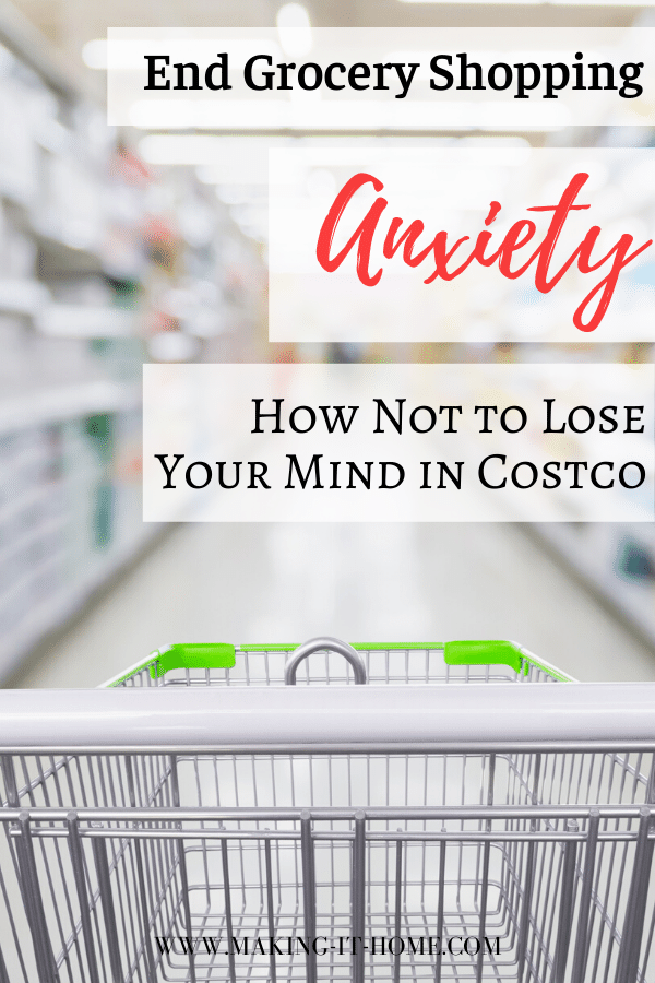 End grocery shopping anxiety how not to lose your mind in costco