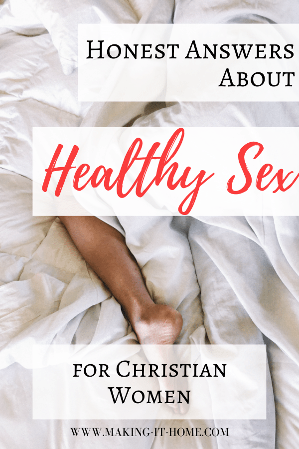 Honest Answers About Healthy Sex for Christian Women