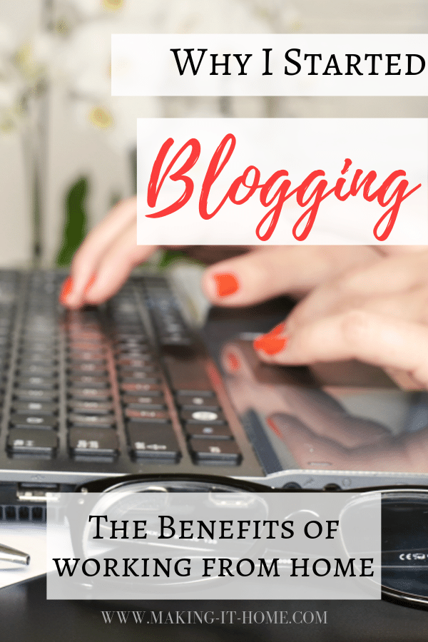 why i started a blog earning income from home