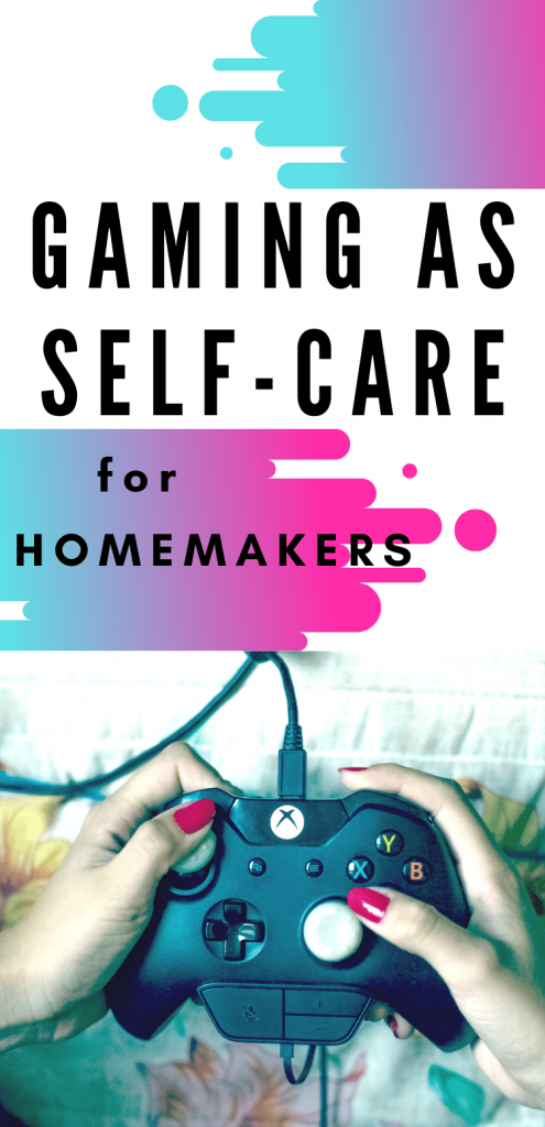 Gaming as Self-Care